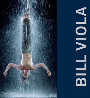 Bill Viola Thames & Hudson
