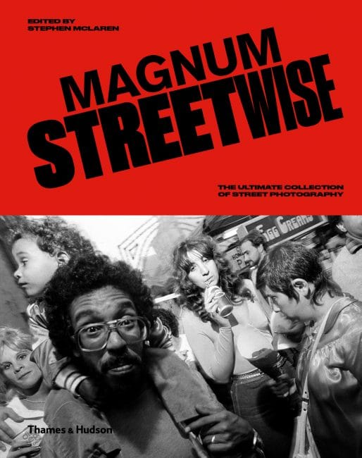 Magnum Streetwise Thames & Hudson Magnum street photography
