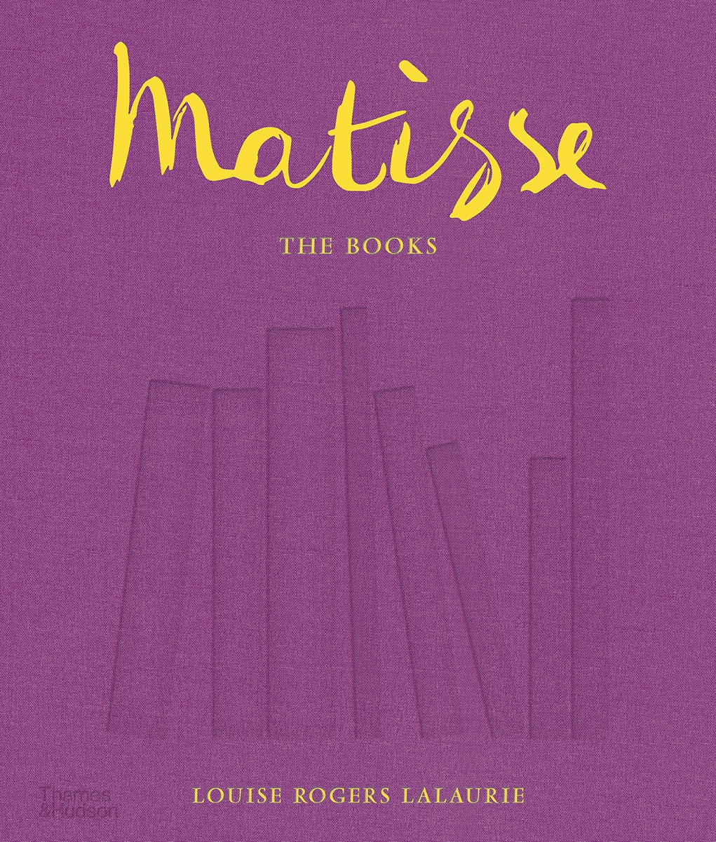 Matisse The Books Louise Rogers Lalaurie Thames Hudson